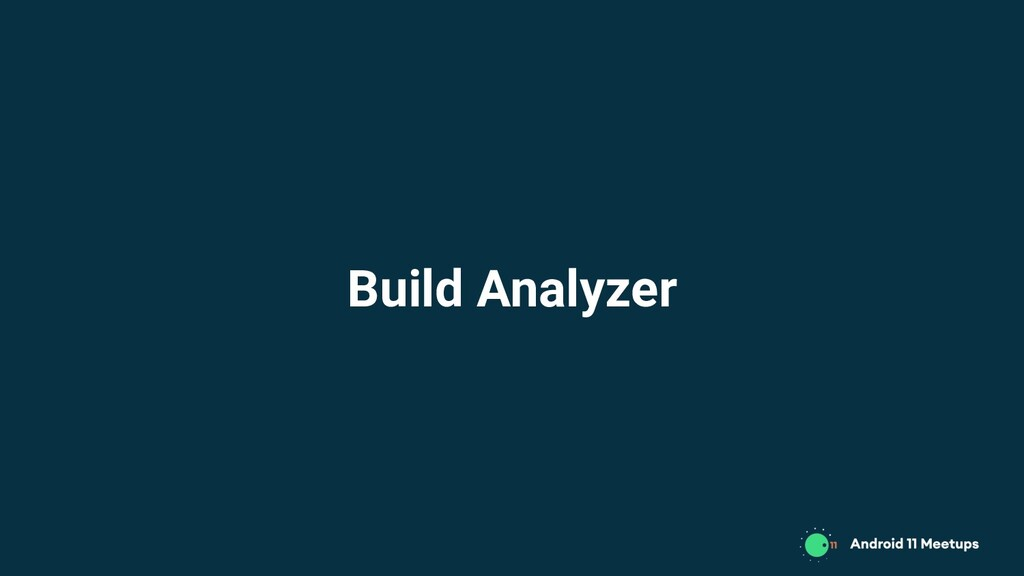 Build Analyzer