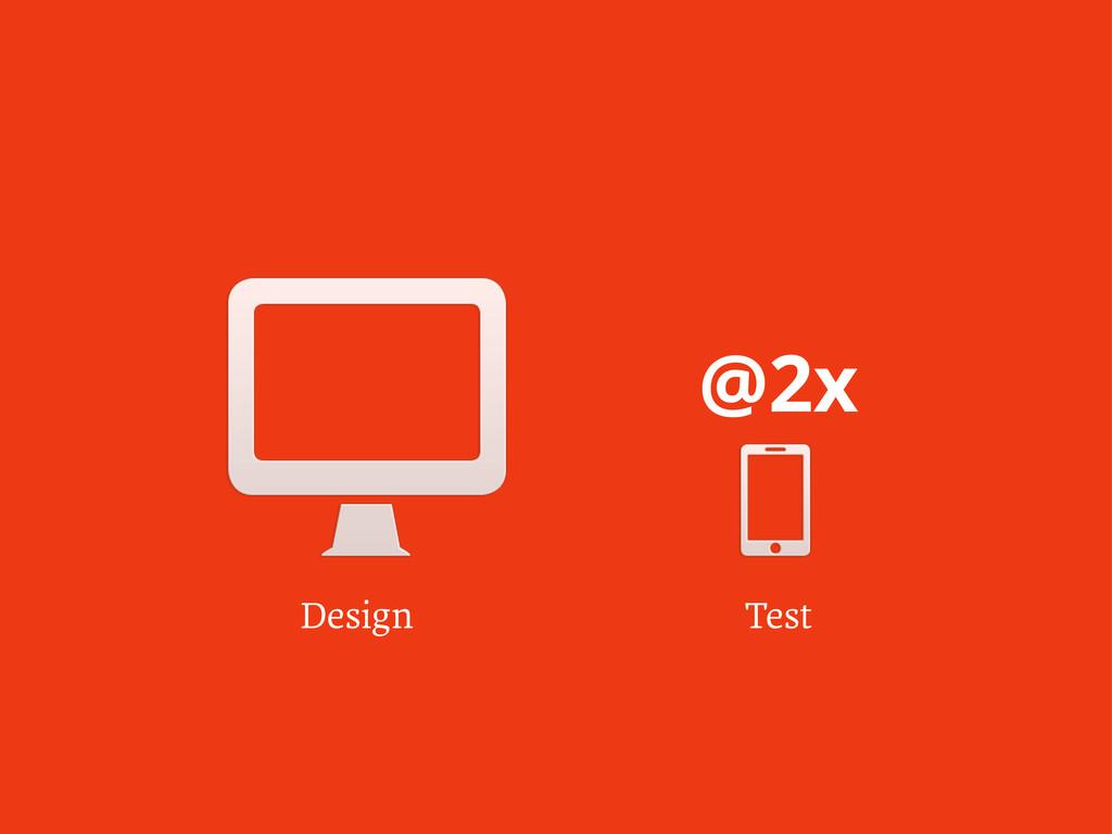 Design Test @2x