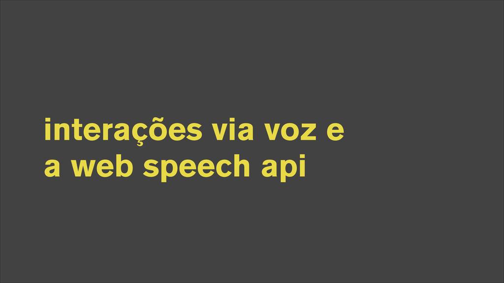interações via voz e a web speech api