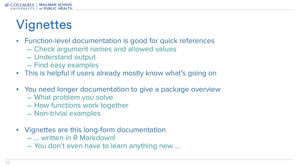 11 • Function-level documentation is good for q...