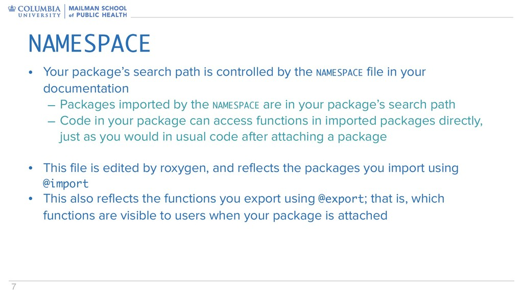 7 • Your package's search path is controlled by...