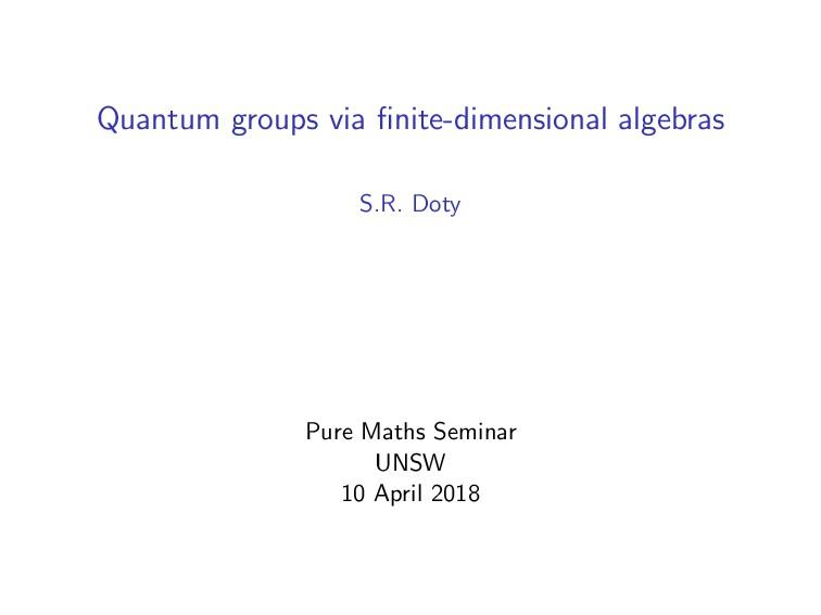 Quantum groups via finite-dimensional algebras S...