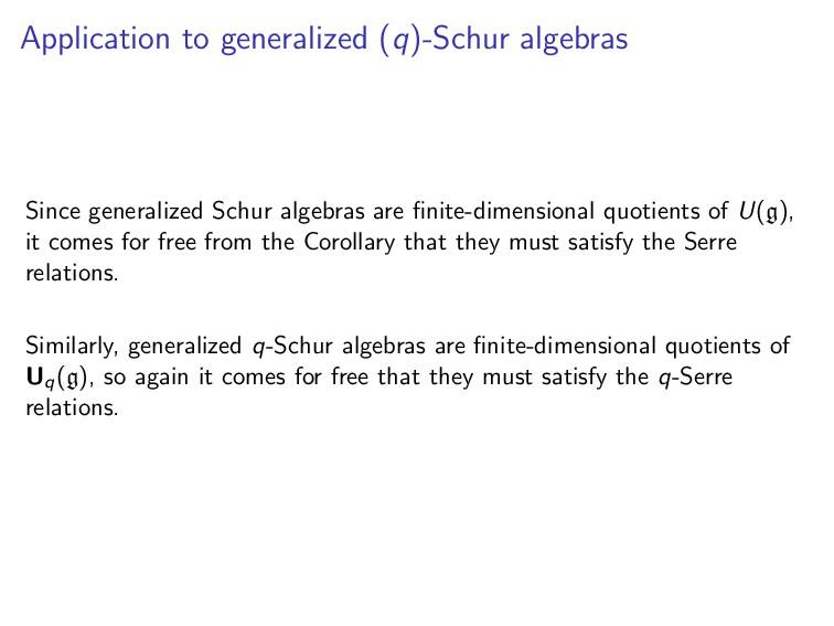 Application to generalized (q)-Schur algebras S...