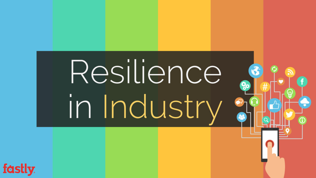 Resilience  in Industry