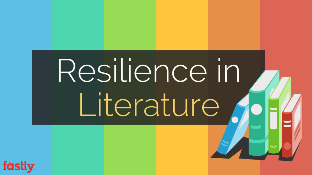 Resilience in Literature