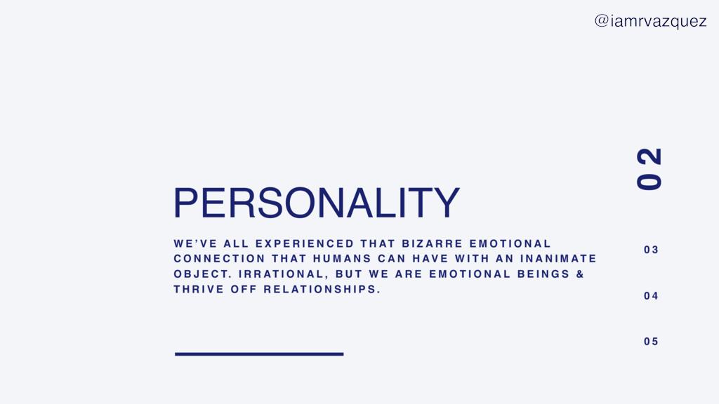 PERSONALITY W E ' V E A L L E X P E R I E N C E...