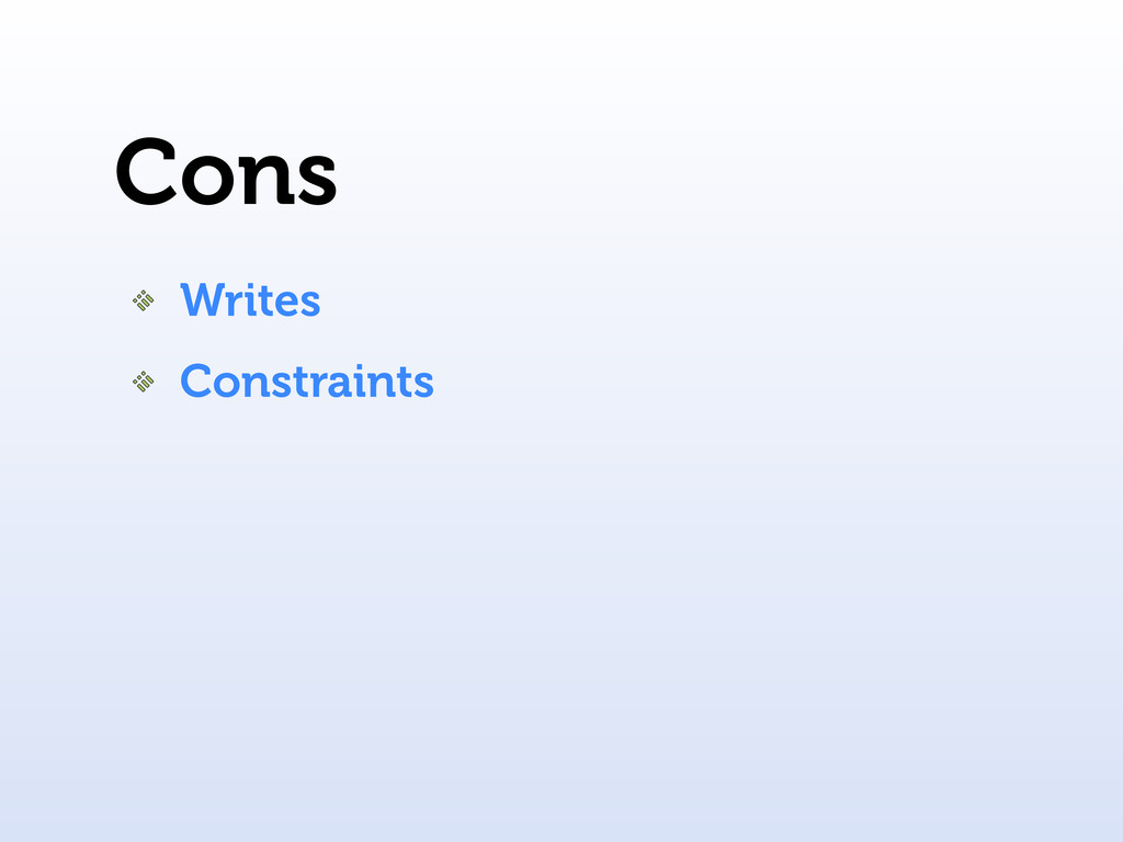 Cons Writes Constraints
