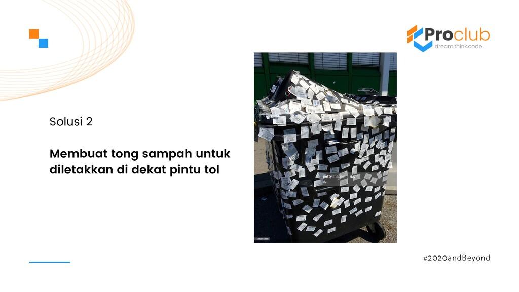 #2020andBeyond Membuat tong sampah untuk dileta...