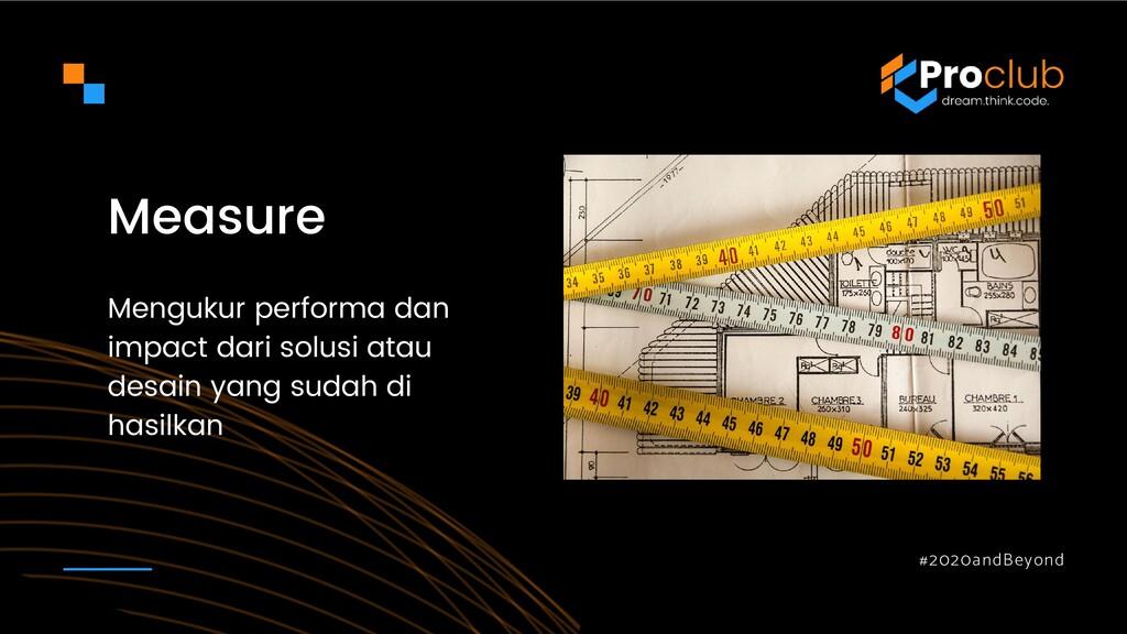 #2020andBeyond Measure Mengukur performa dan im...