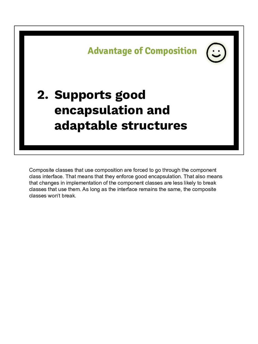 2. Supports good encapsulation and adaptable st...