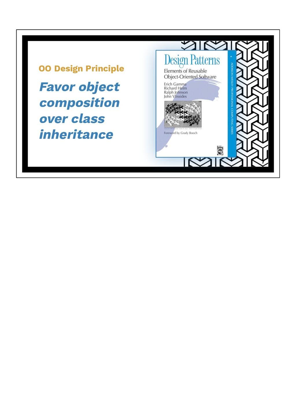 OO Design Principle Favor object composition ov...