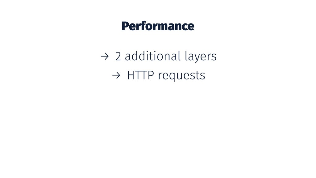 Performance → 2 additional layers → HTTP reques...
