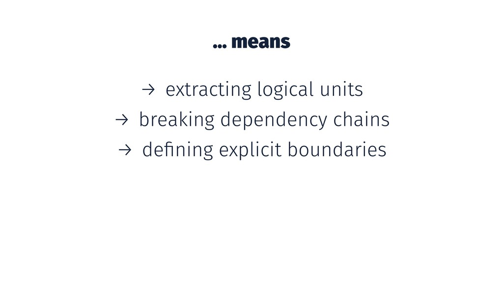 ... means → extracting logical units → breaking...