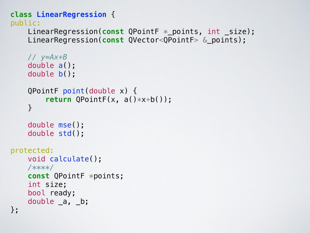 class LinearRegression { public: LinearRegressi...