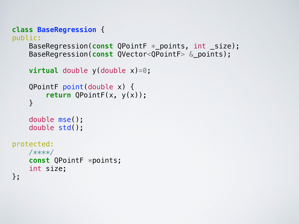 class BaseRegression { public: BaseRegression(c...