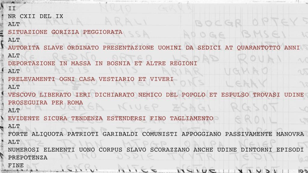 II NR CXII DEL IX ALT SITUAZIONE GORIZIA PEGGIO...