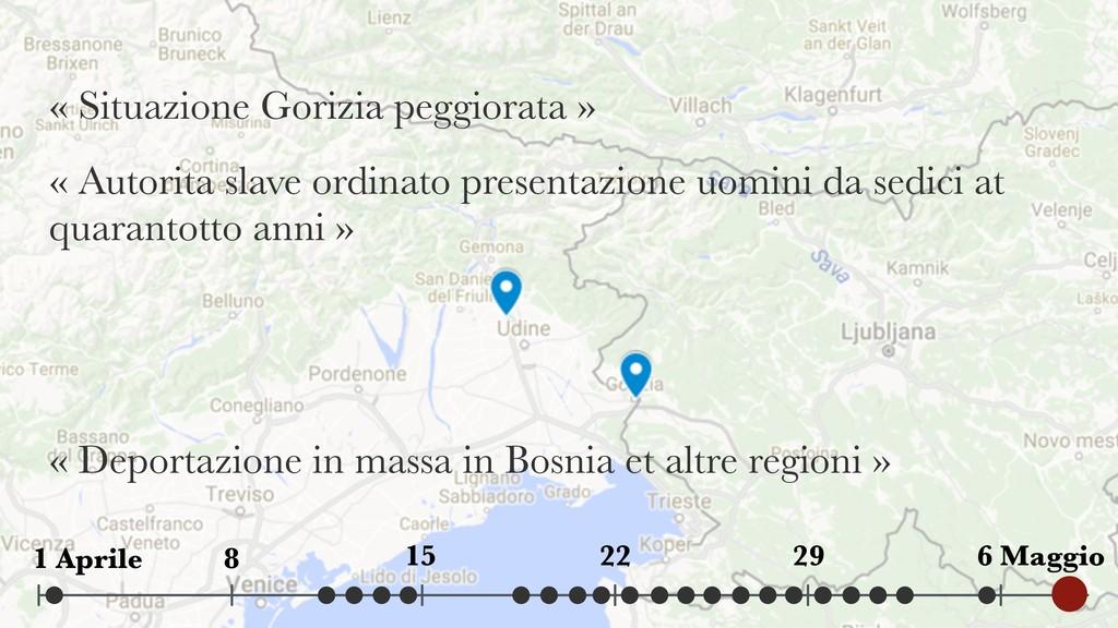 « Situazione Gorizia peggiorata » « Autorita sl...