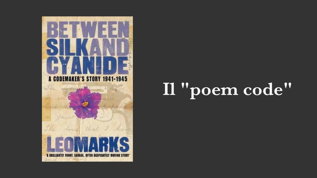 "Il ""poem code"""