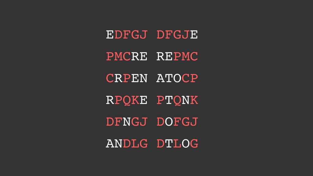 EDFGJ DFGJE PMCRE REPMC CRPEN ATOCP RPQKE PTQNK...