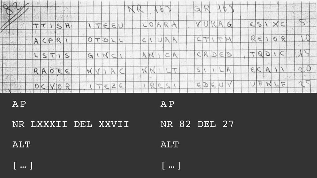 A P NR LXXXII DEL XXVII ALT [ … ] A P NR 82 DEL...