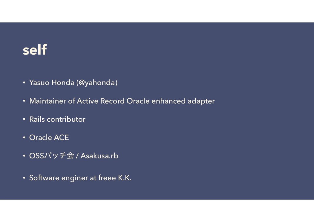 self • Yasuo Honda (@yahonda) • Maintainer of A...