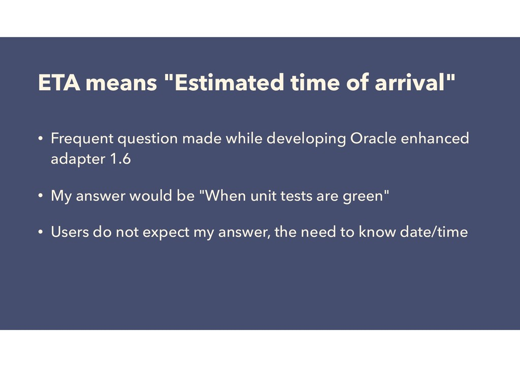 """ETA means """"Estimated time of arrival"""" • Frequen..."""