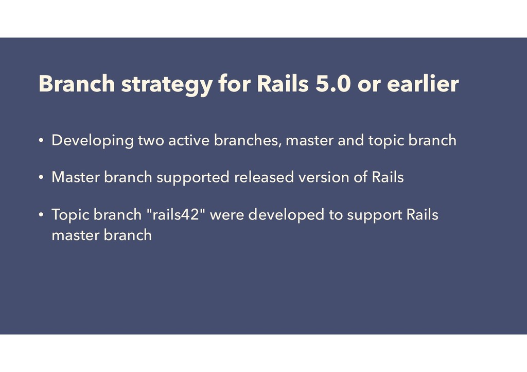 Branch strategy for Rails 5.0 or earlier • Deve...