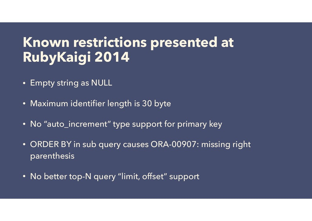 Known restrictions presented at RubyKaigi 2014 ...