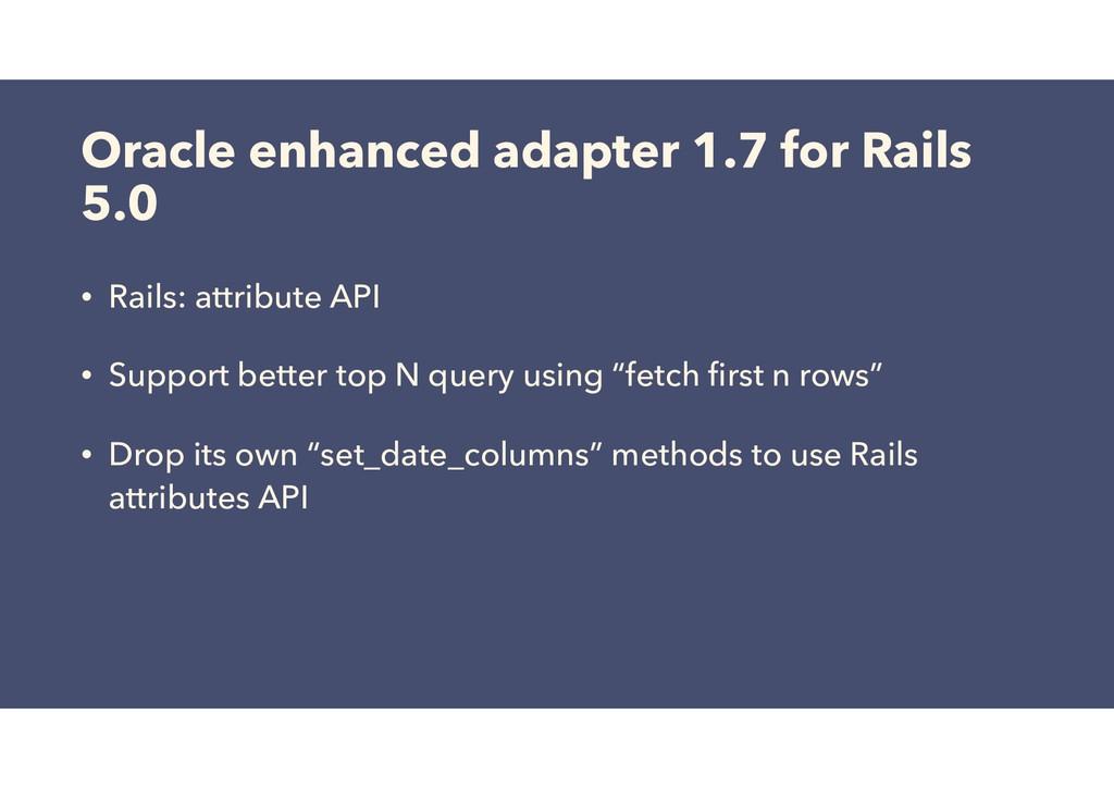 Oracle enhanced adapter 1.7 for Rails 5.0 • Rai...