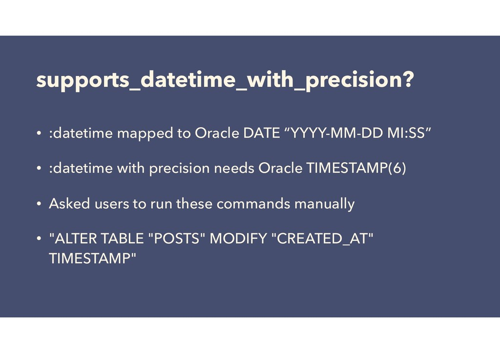 supports_datetime_with_precision? • :datetime m...