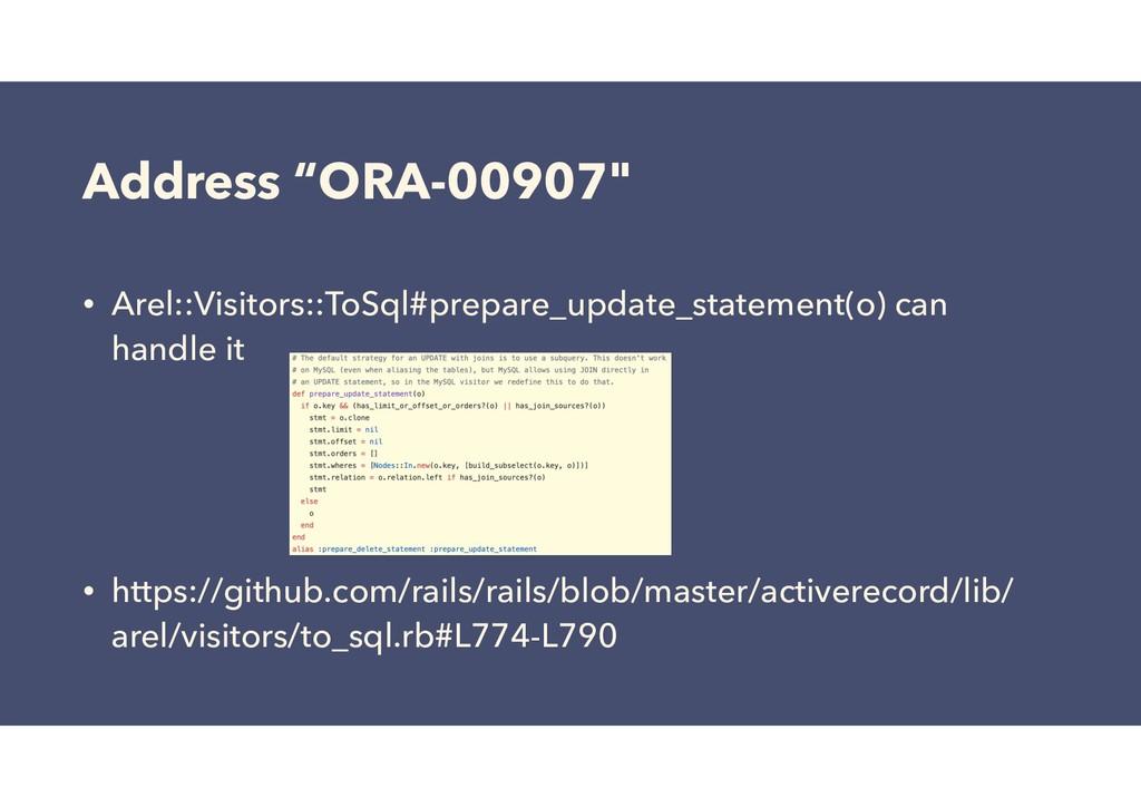 """Address """"ORA-00907"""" • Arel::Visitors::ToSql#pre..."""