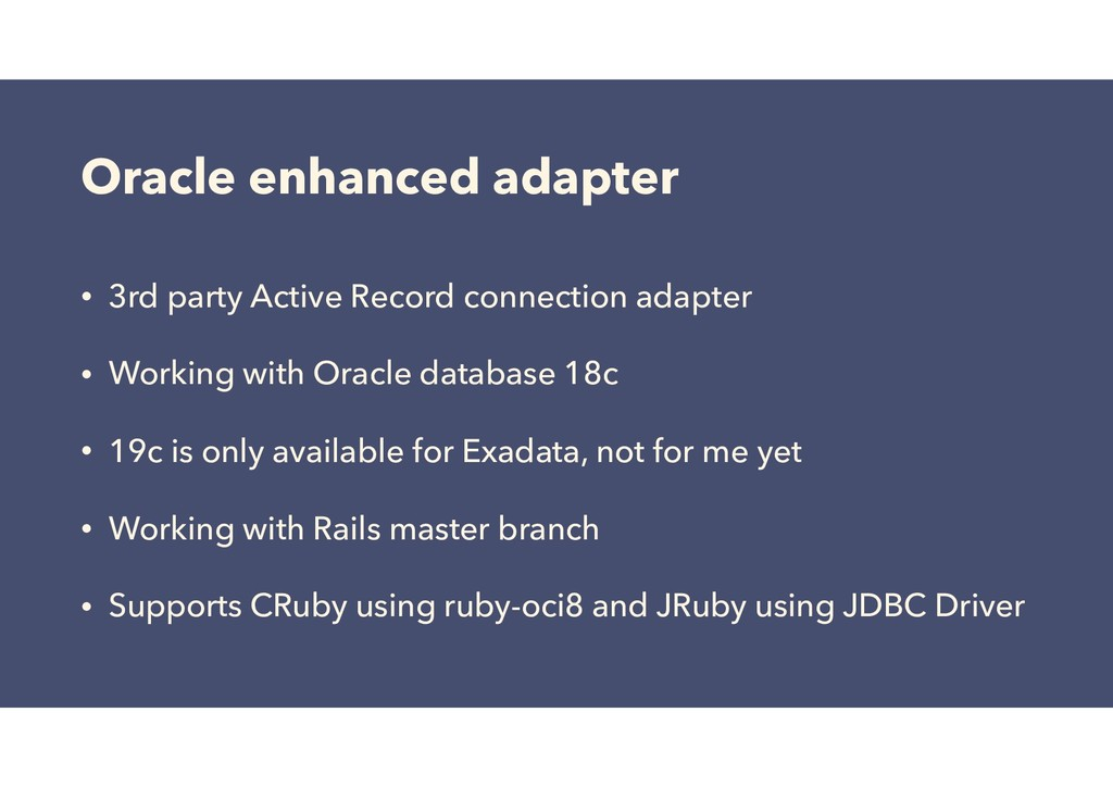 Oracle enhanced adapter • 3rd party Active Reco...