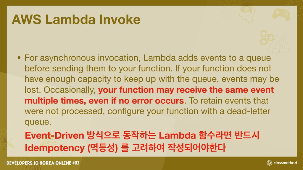 AWS Lambda Invoke • For asynchronous invocation...