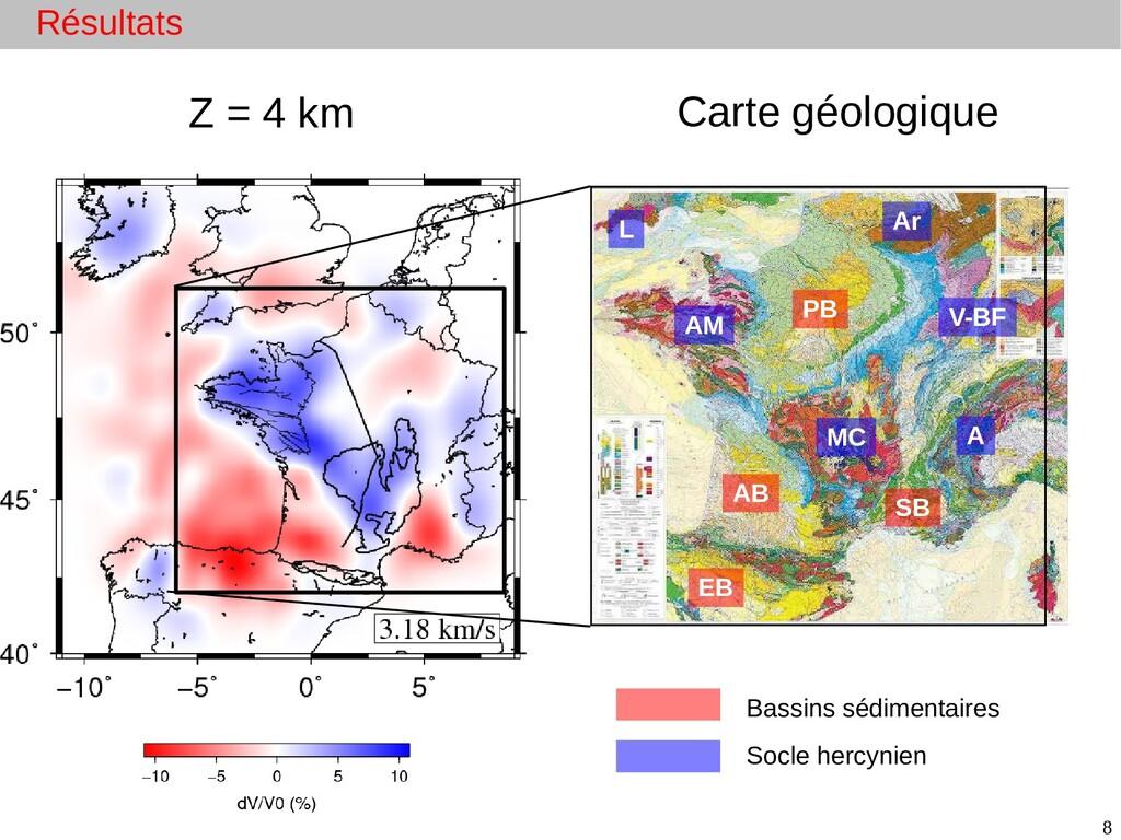 8 Carte géologique Z = 4 km Bassins sédimentair...