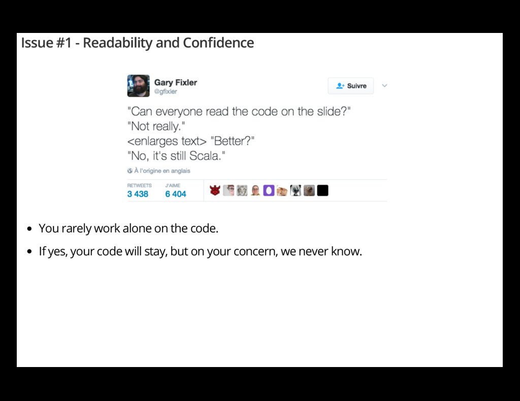 Issue #1 - Readability and Con dence You rarely...