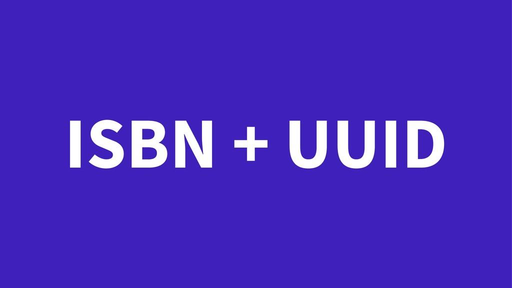 ISBN + UUID