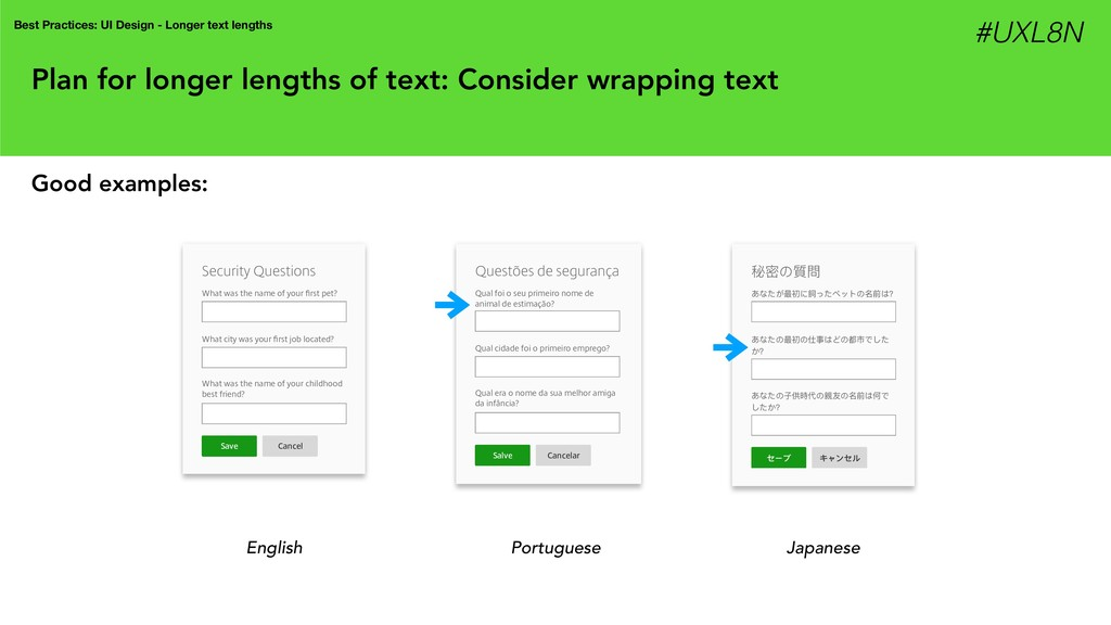 Plan for longer lengths of text: Consider wrapp...