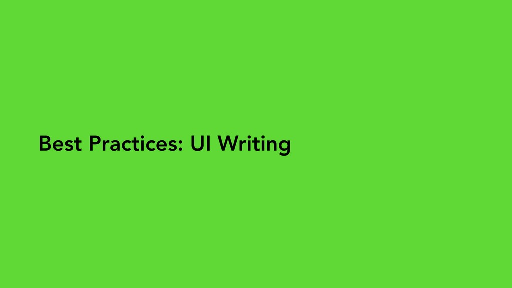 Best Practices: UI Writing