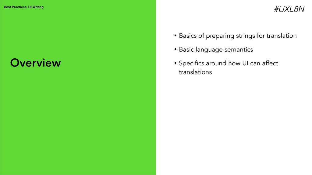 Best Practices: UI Writing • Basics of preparin...