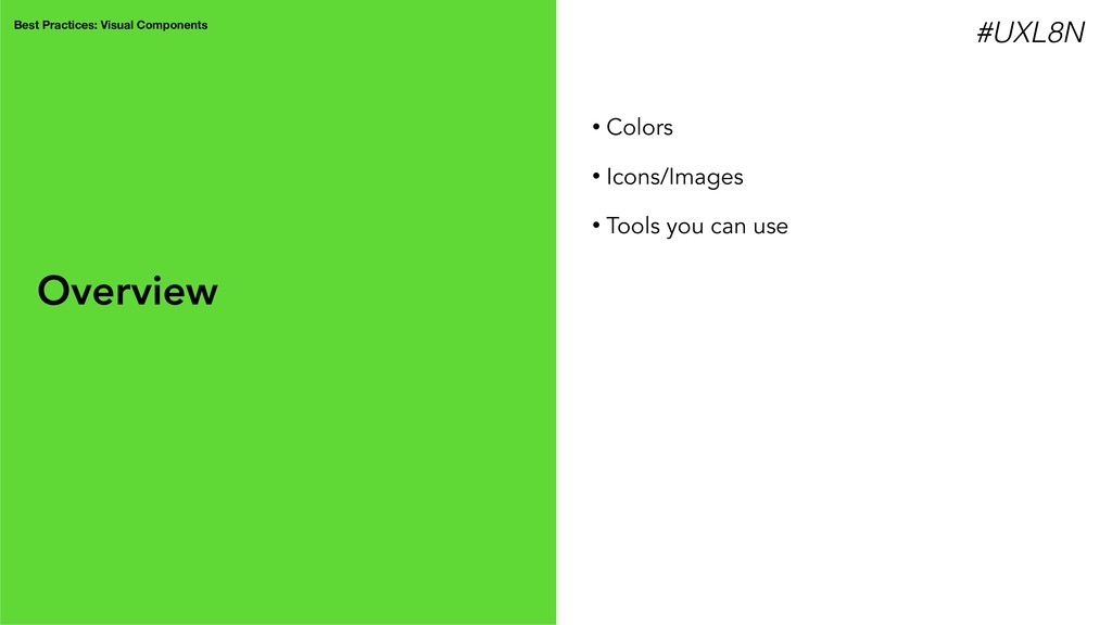 Best Practices: Visual Components • Colors • Ic...