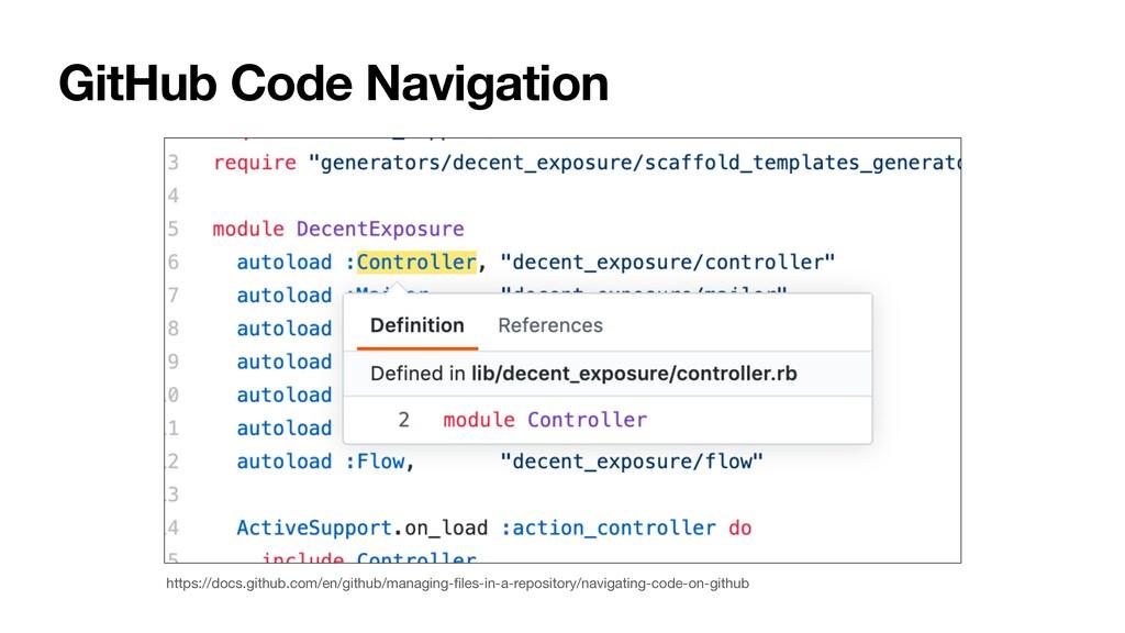 GitHub Code Navigation https://docs.github.com/...