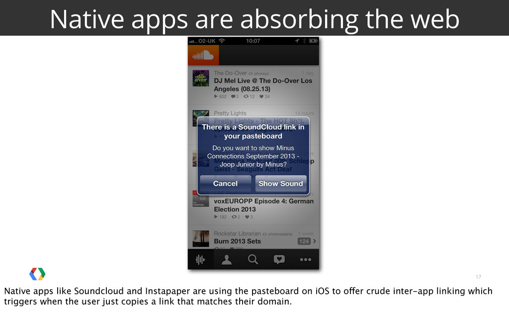 17 Native apps are absorbing the web Native app...