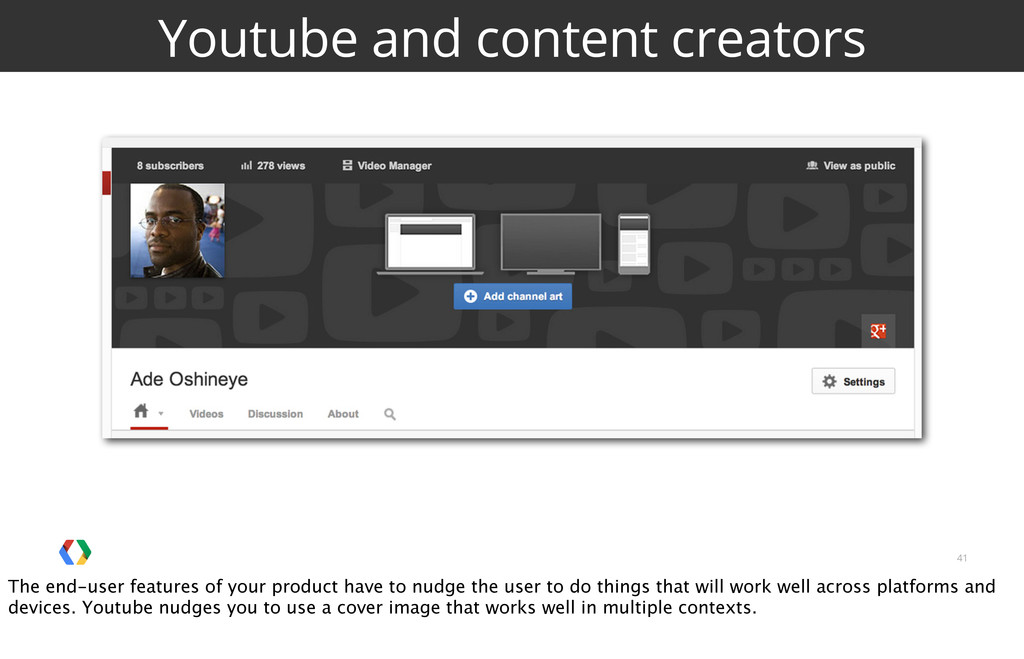 41 Youtube and content creators The end-user fe...