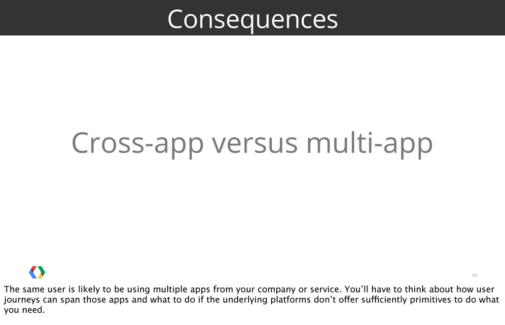 44 Consequences Cross-app versus multi-app The ...