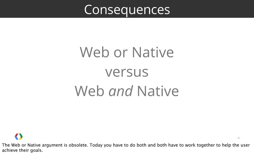 45 Consequences Web or Native versus Web and Na...