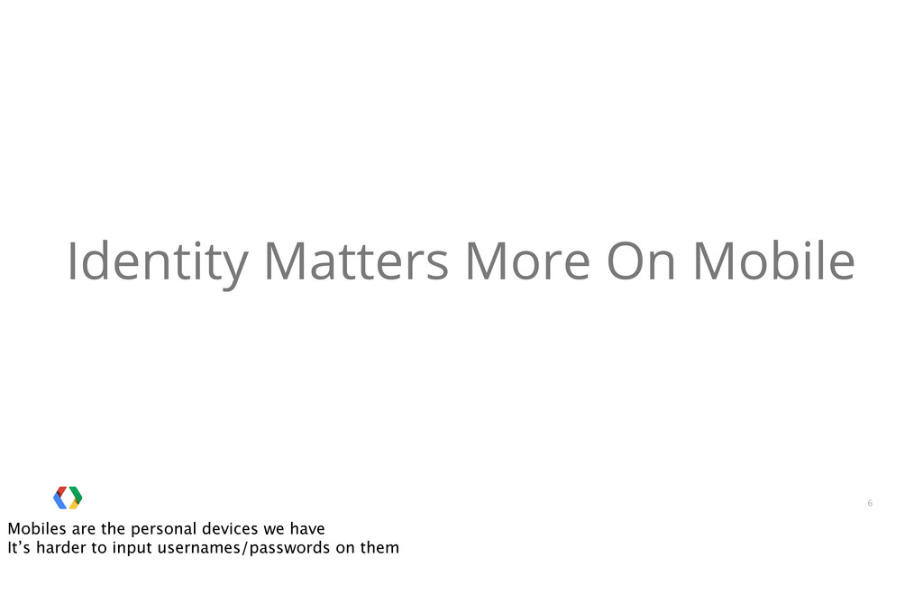 6 Identity Matters More On Mobile Mobiles are t...