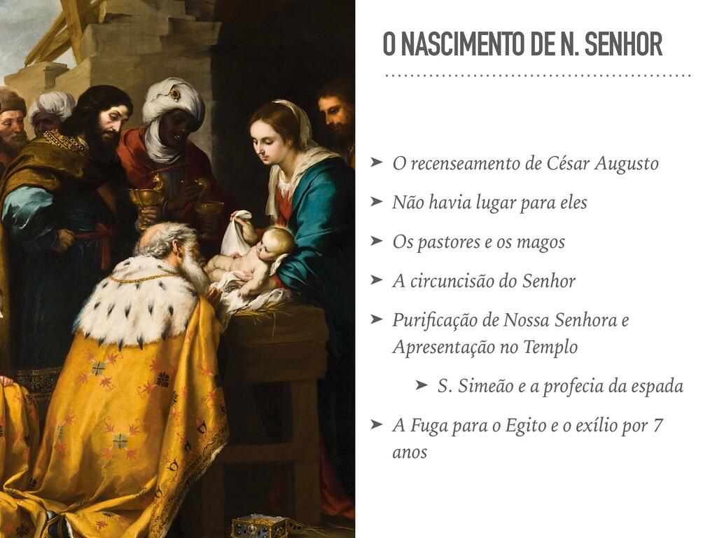 O NASCIMENTO DE N. SENHOR ➤ O recenseamento de ...