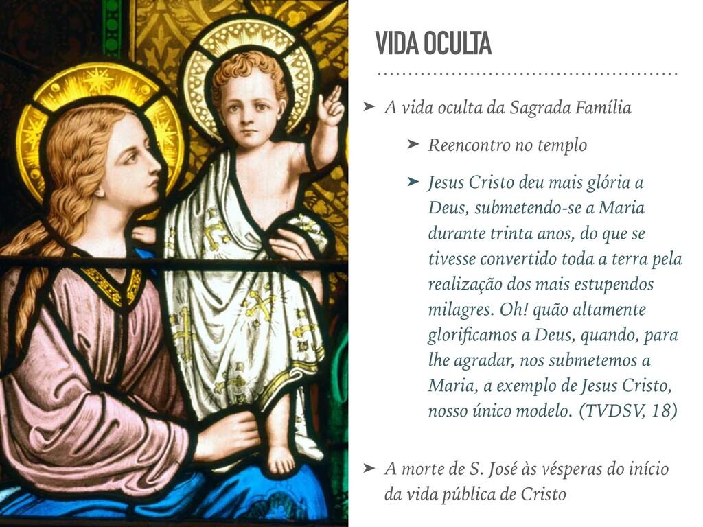 VIDA OCULTA ➤ A vida oculta da Sagrada Família ...