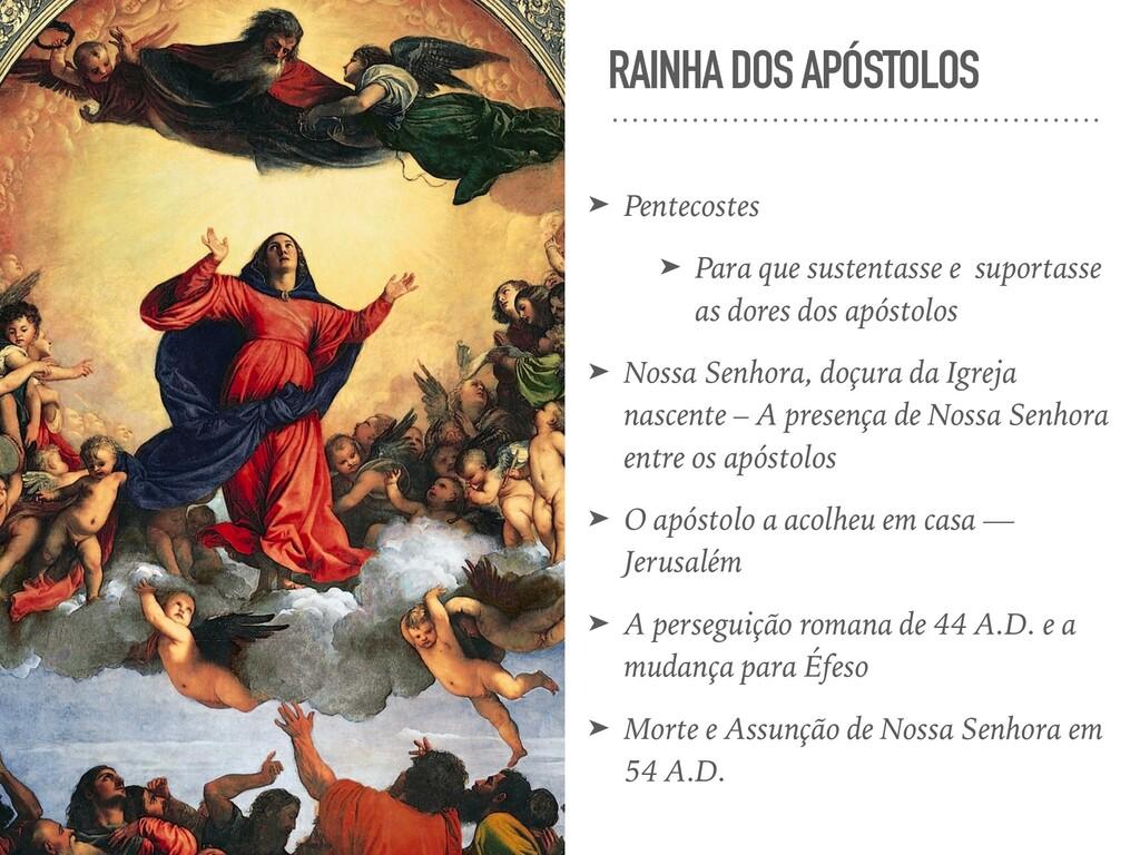 RAINHA DOS APÓSTOLOS ➤ Pentecostes ➤ Para que s...