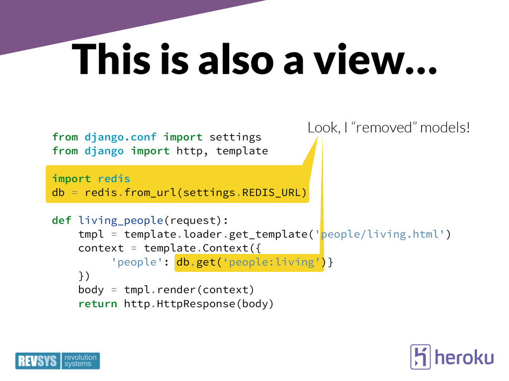 "Look, I ""removed"" models! This is also a view… ..."